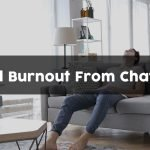 How to Avoid Burnout From Chatting Online